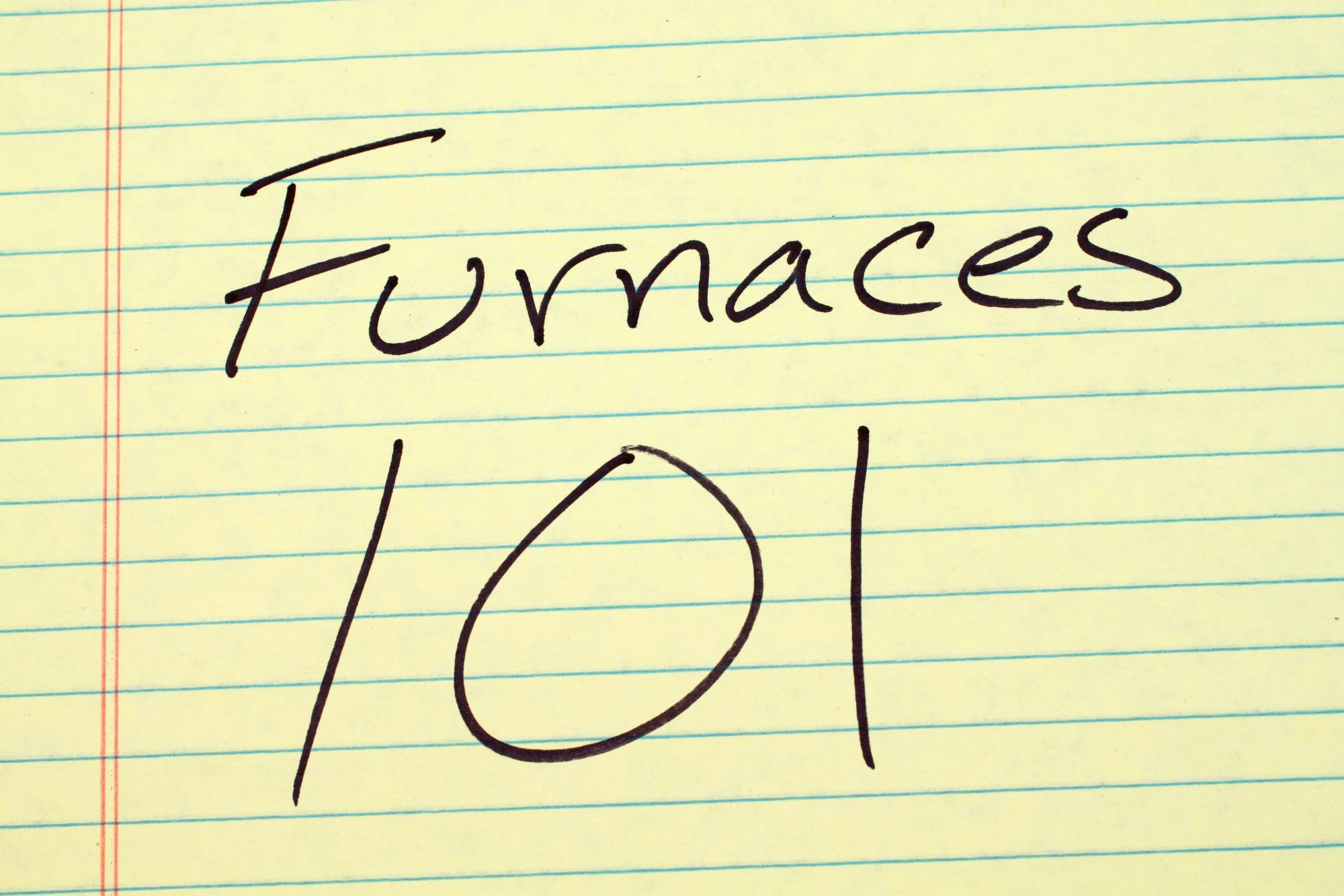 "The words ""Furnaces 101"" on a yellow legal pad"