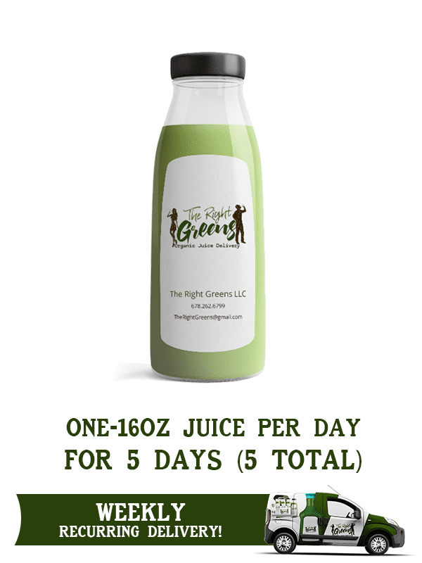One juice from The Right Greens. One 16 oz juice delivered per day for 5 days (5 total). Weekly recurring delivery. 678.262.6799 TheRightGreens@gmail.com