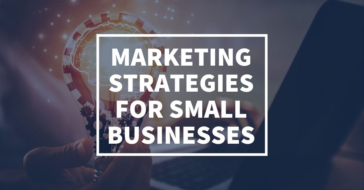The Secret Marketing Strategy for Small Businesses