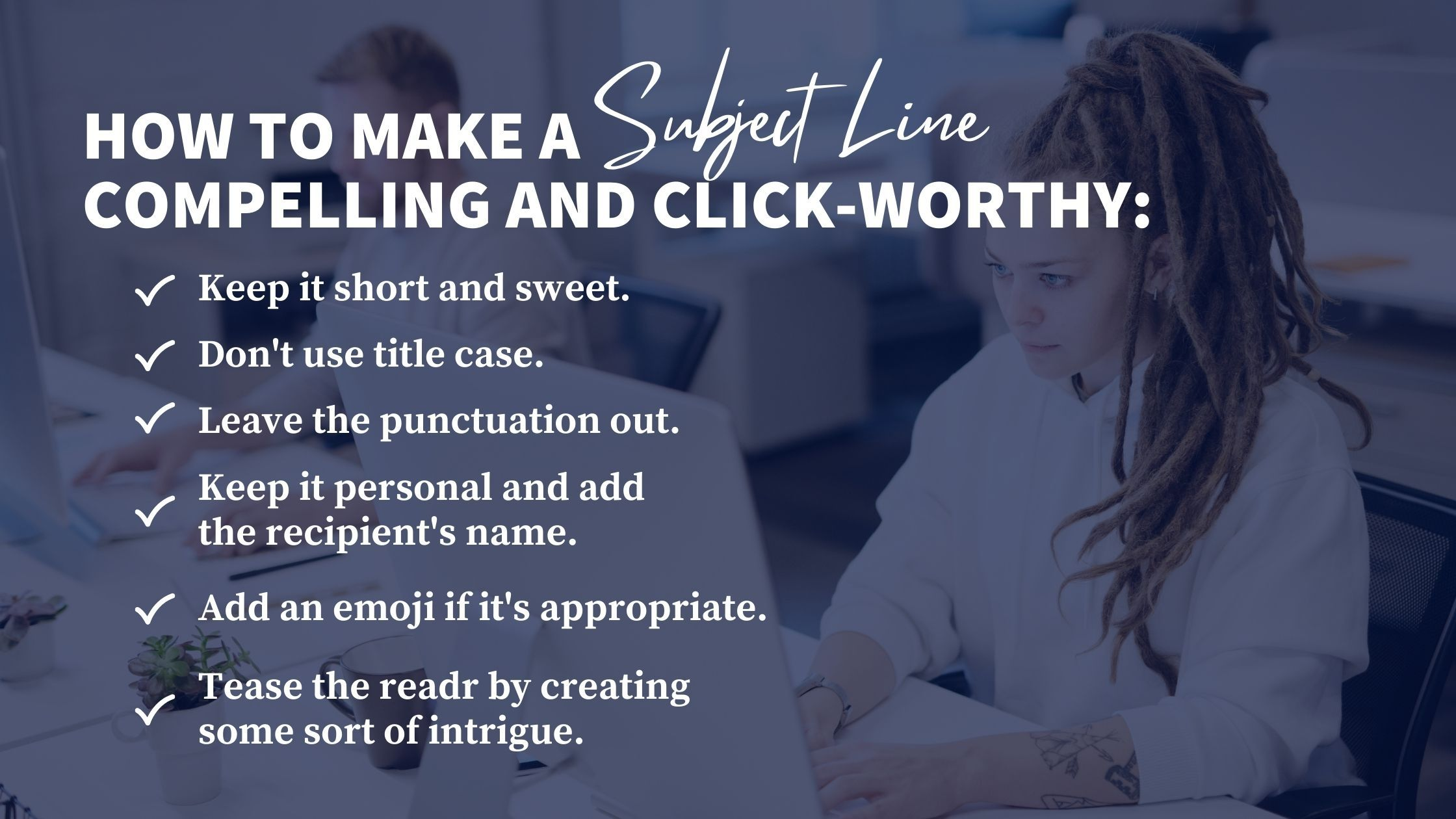 How to make a subject line compelling and click-worthy